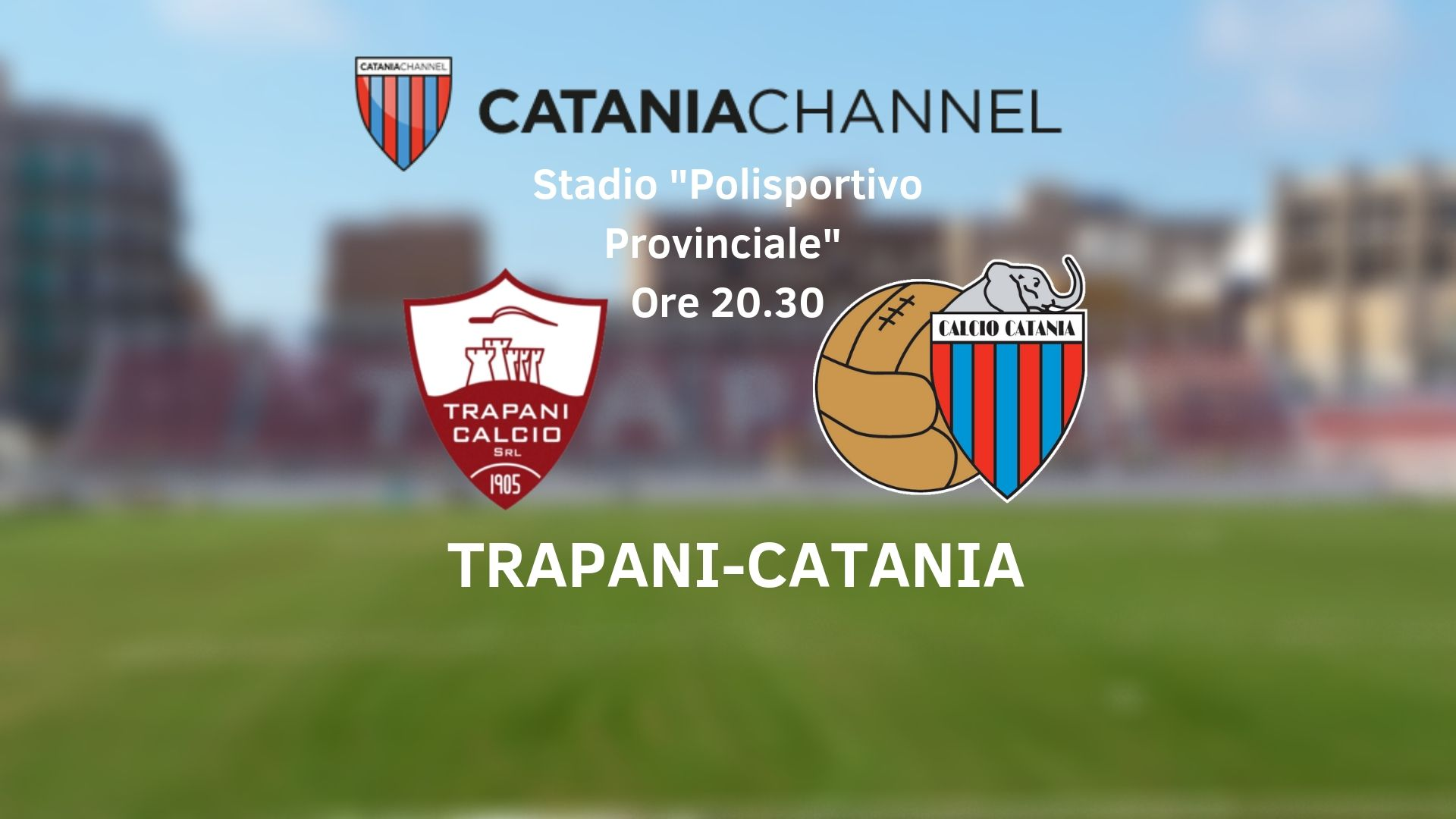 Trapani Catania stadio provinciale play-off